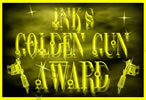 Ink's Golden Gun Award